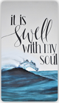 It Is Swell With My Soul