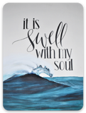 It Is Swell With My Soul ~ Sticker Stickers