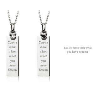 GPSS509 STAINLESS STEEL PENDANT  You're more than what you have become
