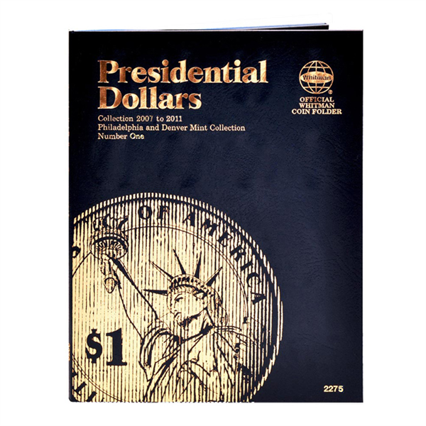 Whitman Folder Presidential Dollar Vol 1 P&D 2007-2011 #2275