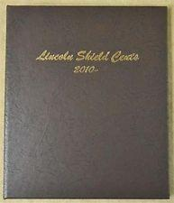 Dansco Album #7104 for Lincoln Shield Cents: 2010-2027