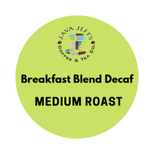 Load image into Gallery viewer, K-Cup®️: Java Jeff's Breakfast Blend DECAF