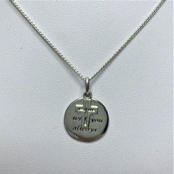 'I am with you always' Sterling Silver Pendant