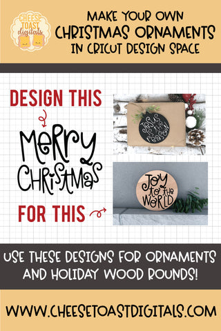 How To Design Your Own Christmas Ornaments or Wood Rounds In Cricut Design Space