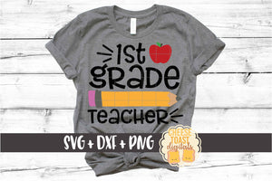 1st Grade Teacher - Pencil and Apple