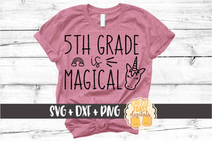 5th Grade is Magical - Unicorn
