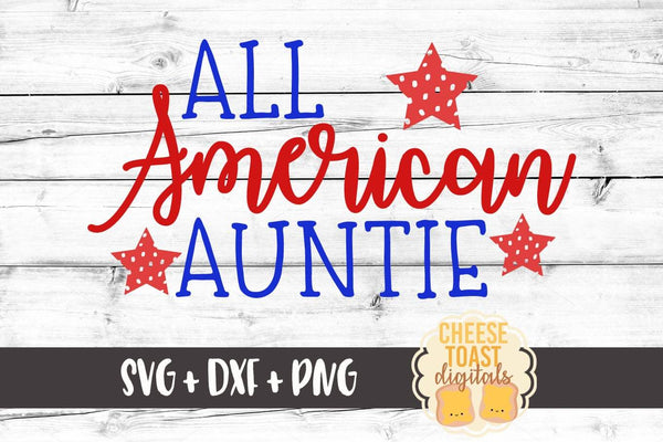 All American Auntie - SVG, PNG, DXF