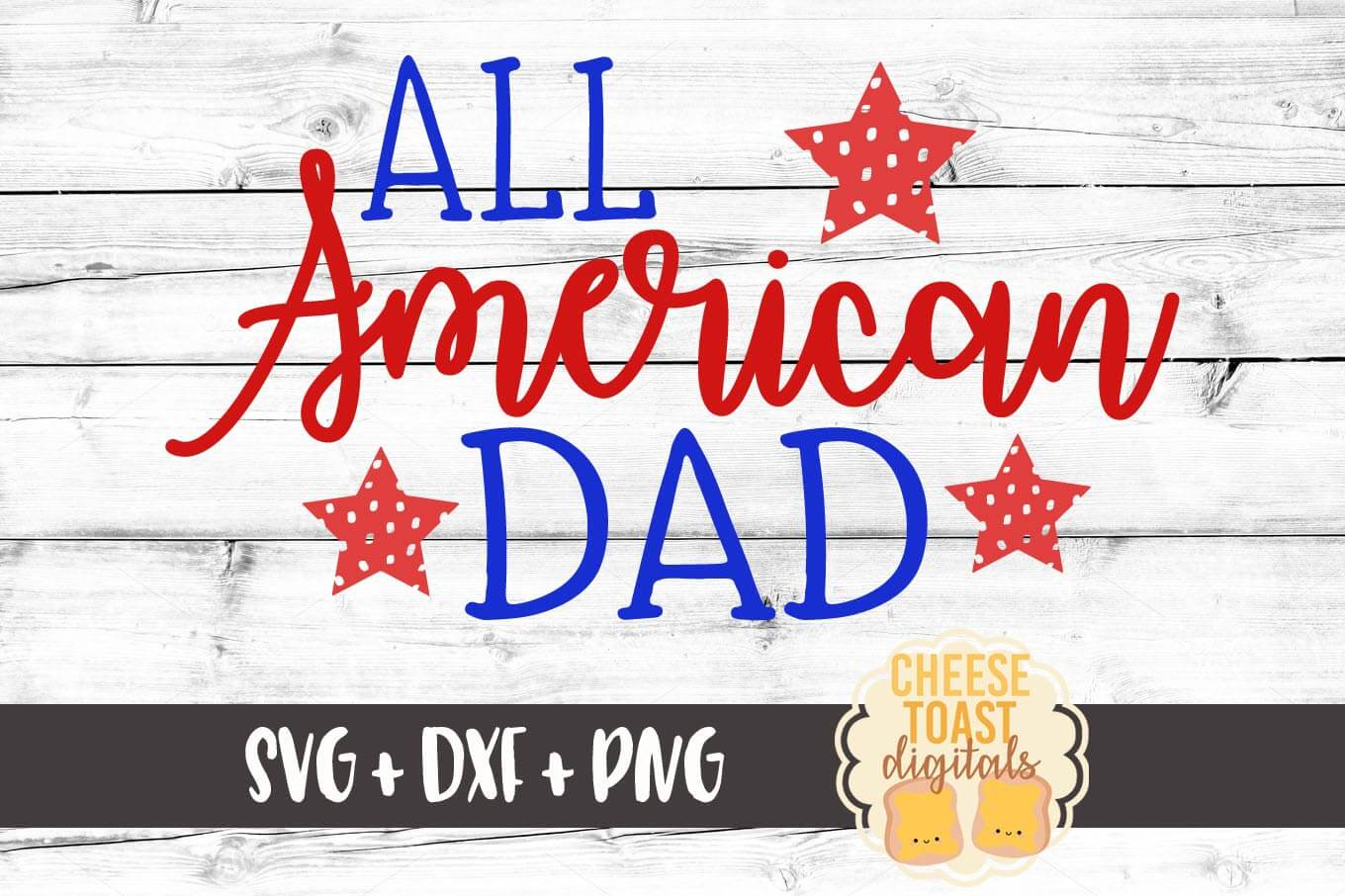 All American Dad - SVG, PNG, DXF