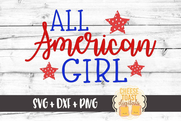 All American Girl - SVG, PNG, DXF