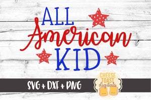All American Kid - SVG, PNG, DXF