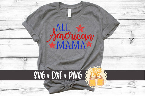 All American Mama - SVG, PNG, DXF