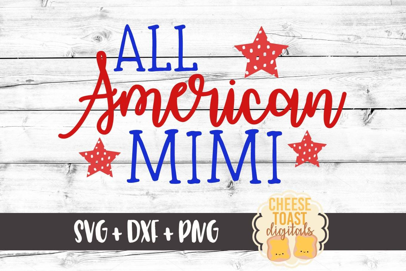 All American Mimi - SVG, PNG, DXF