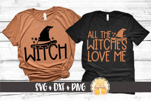 Witch | All The Witches Love Me