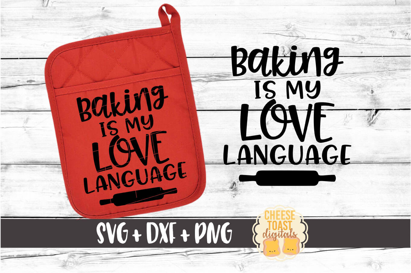 Baking Is My Love Language - Pot Holder Design