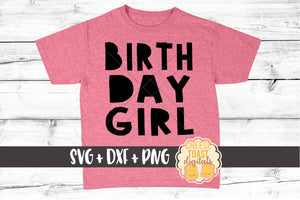 Birthday Girl - SVG, PNG, DXF