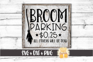 Broom Parking All Others Will Be Toad