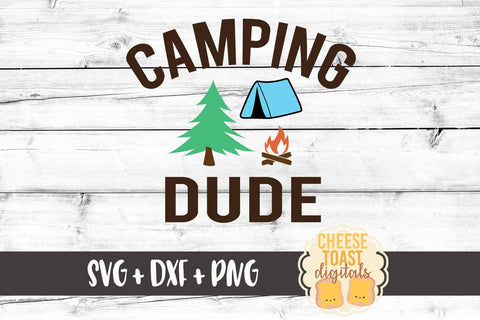 Camping Dude - SVG, PNG, DXF
