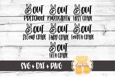 Peace Out - End of School Bundle - 7 Designs - SVG, PNG, DXF