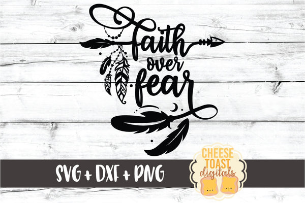Faith Over Fear - Boho