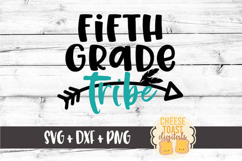 Fifth Grade Tribe - SVG, PNG, DXF