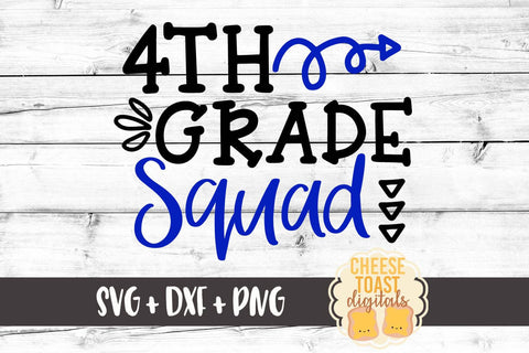 Fourth Grade Squad - SVG, PNG, DXF