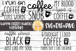 Funny Coffee Bundle - 5 Designs