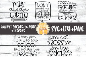 Funny Teacher Bundle - 5 Designs