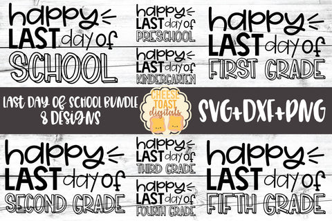 Happy Last Day of School Bundle - 8 Designs