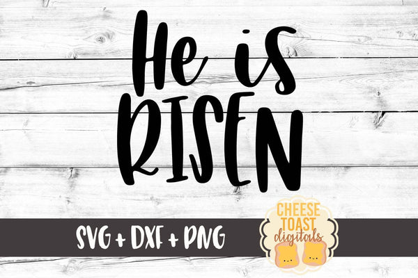 He Is Risen - SVG, PNG, DXF