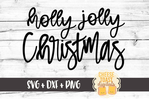 Holly Jolly Christmas - SVG, PNG, DXF