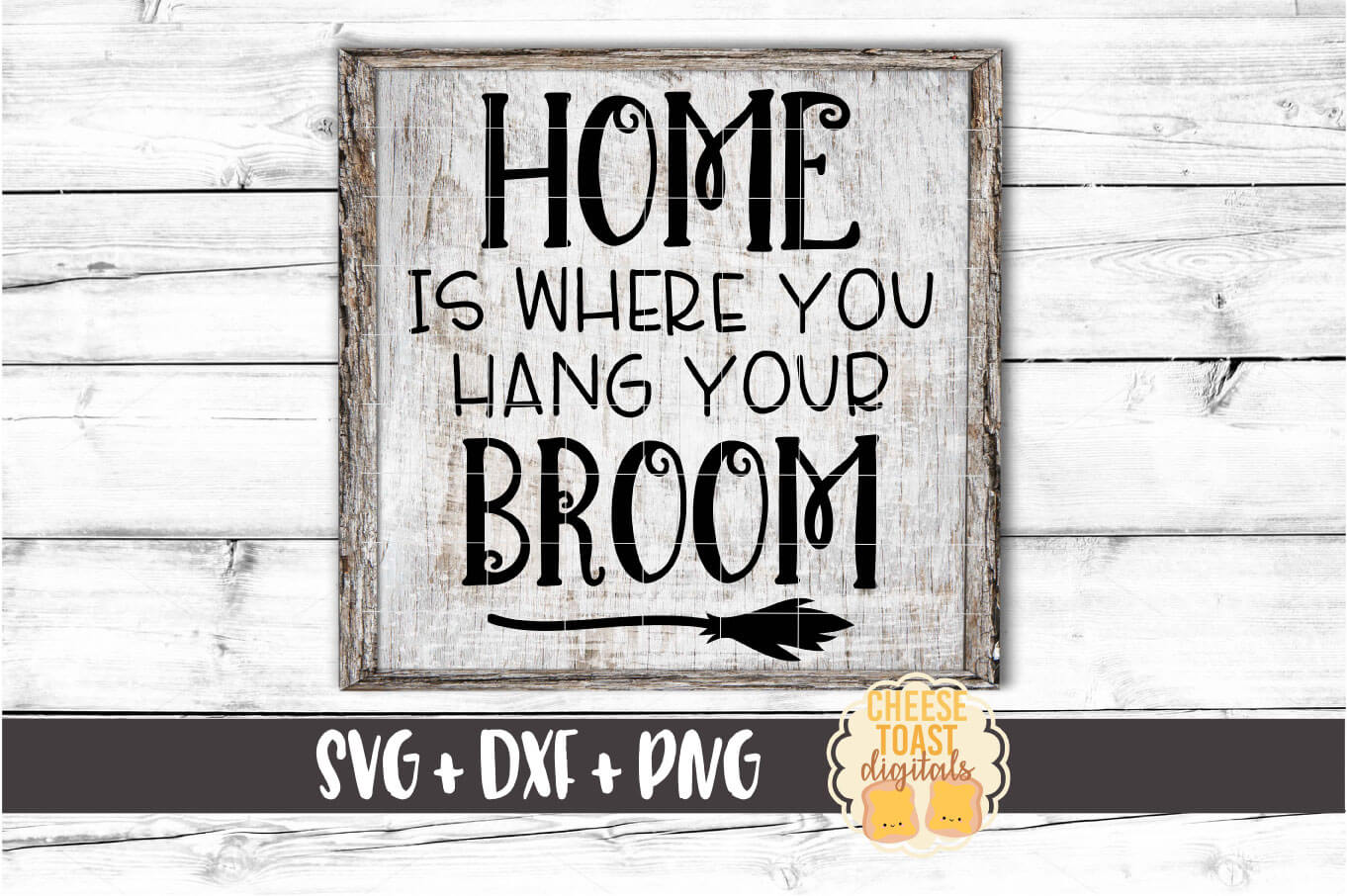 Home Is Where You Hang Your Broom