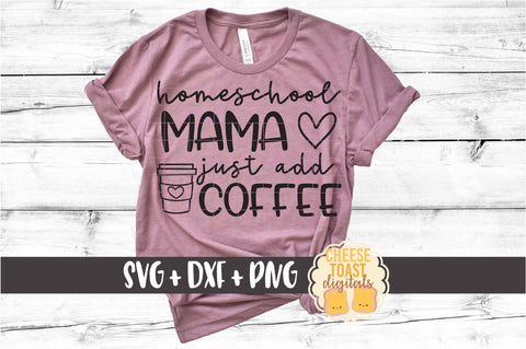 Homeschool Mama Just Add Coffee