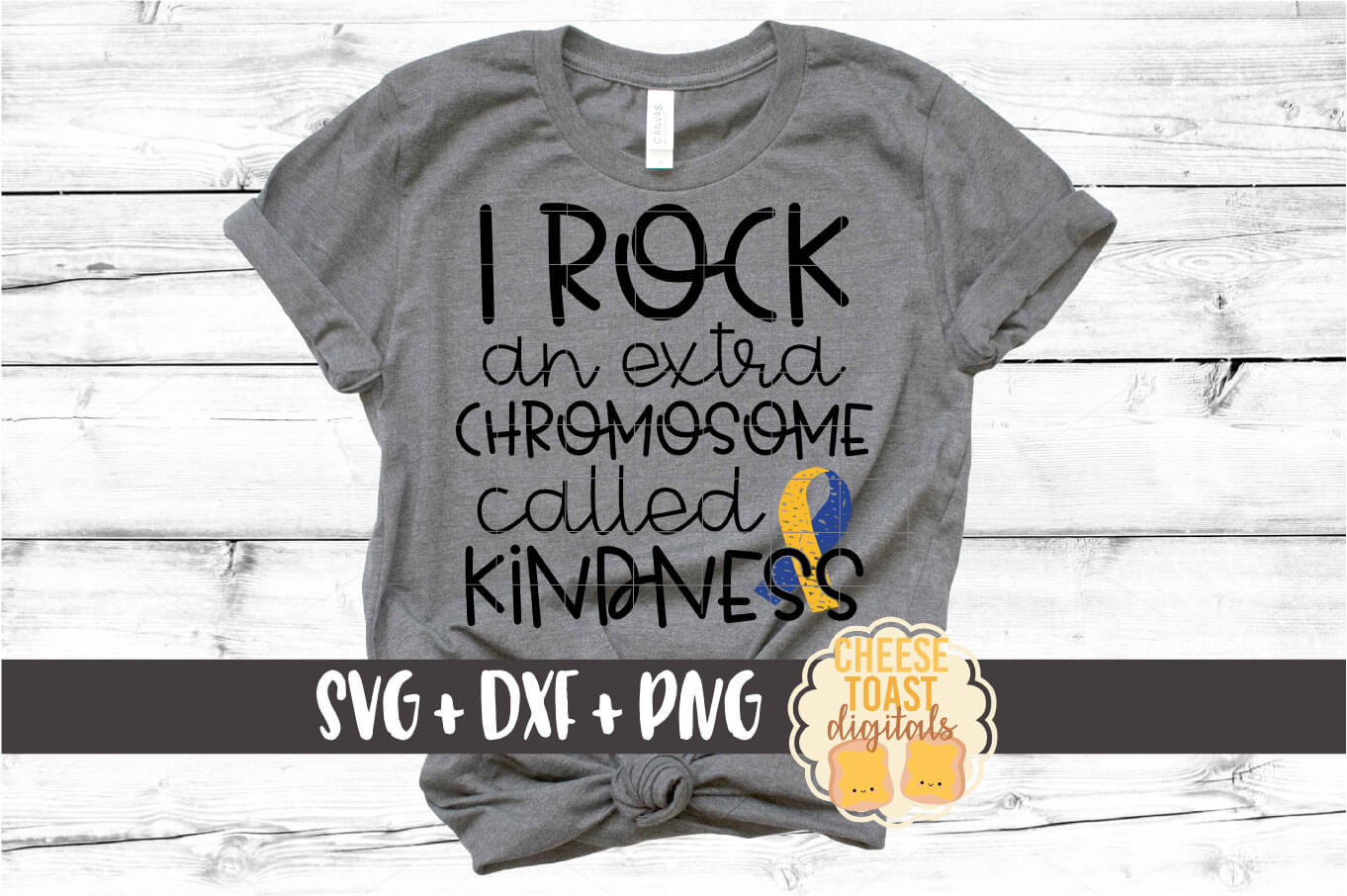I Rock An Extra Chromosome Called Kindness