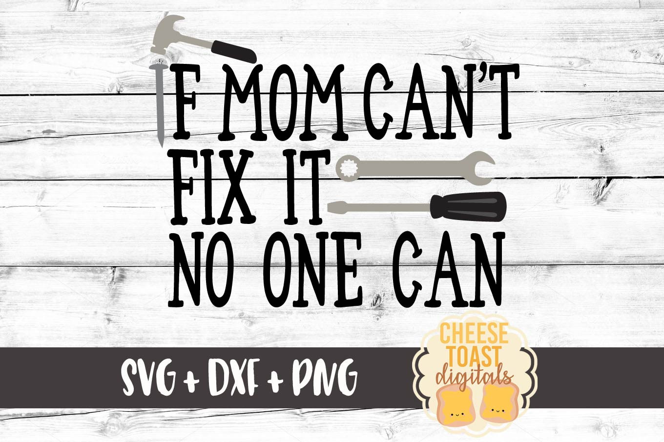 If Mom Can't Fix It No One Can