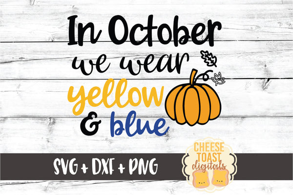 In October We Wear Yellow and Blue