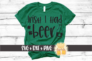 Irish I Had Beer