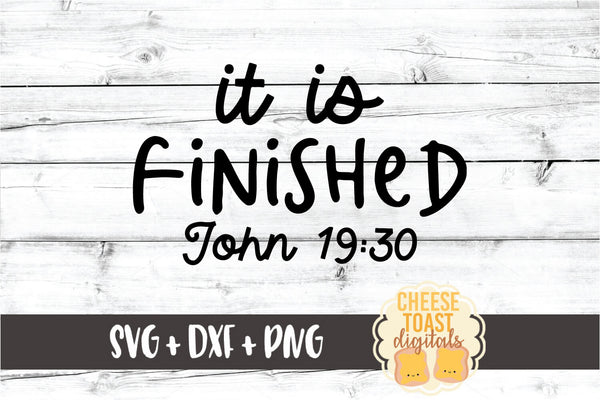 It Is Finished John 19:30