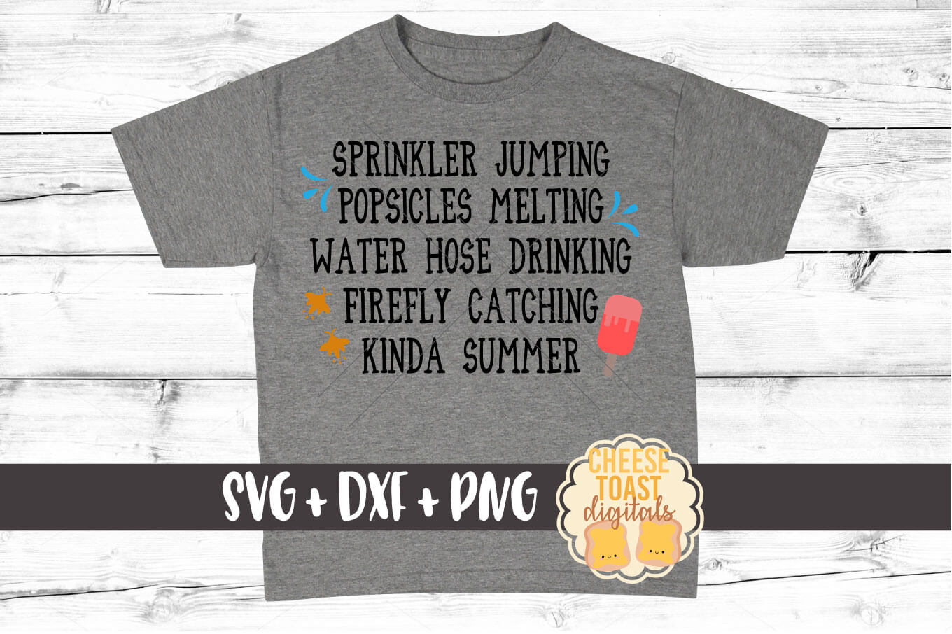Sprinkler Jumping Popsicles Melting Water Hose Drinking Firefly Catching Kinda Summer - SVG, PNG, DXF