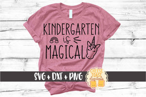 Kindergarten is Magical - Unicorn