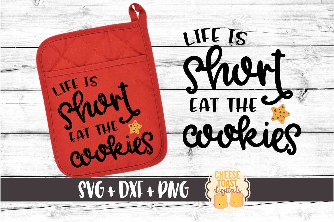 Life Is Short Eat the Cookies - Pot Holder Design