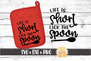 Life Is Short Lick the Spoon - Pot Holder Design