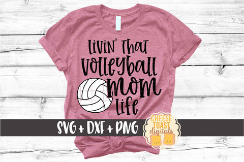 Livin' That Volleyball Mom Life