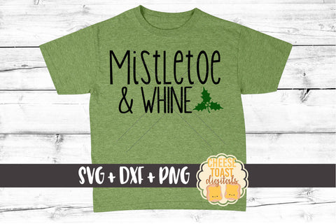 Mistletoe and Whine