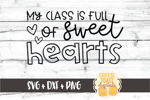 My Class Is Full of Sweethearts