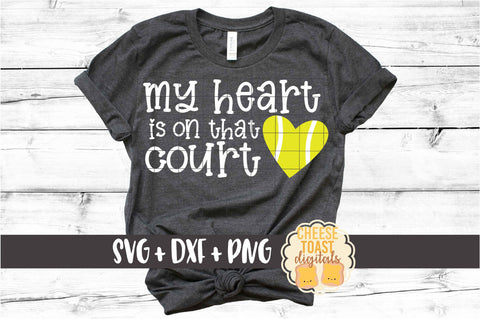 My Heart Is On That Court - Tennis