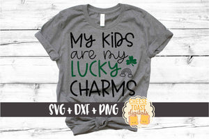 My Kids Are My Lucky Charms