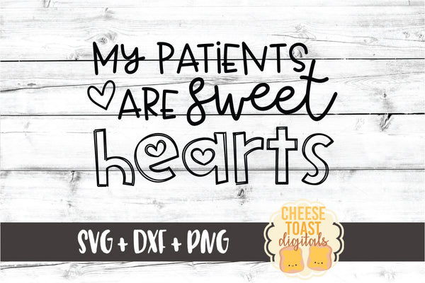 My Patients Are Sweethearts