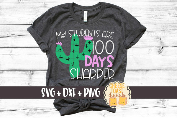 My Students Are 100 Days Sharper - Cactus