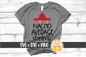 Nacho Average Student