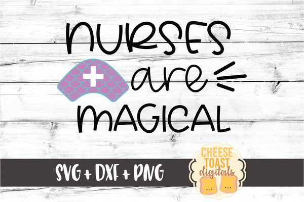 Nurses Are Magical